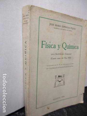 Libros de segunda mano de Ciencias: FISICA Y QUIMICA (CUARTO CURSO DEL BACHILLERATO ELEMENTAL PLAN 1957). - Foto 6 - 160431918