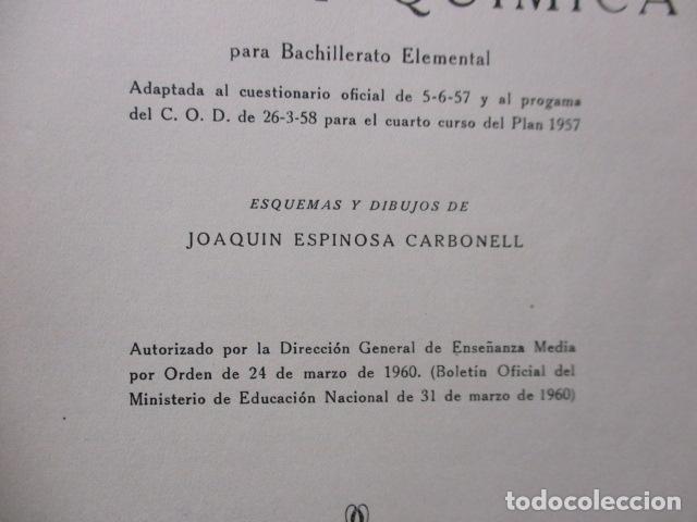 Libros de segunda mano de Ciencias: FISICA Y QUIMICA (CUARTO CURSO DEL BACHILLERATO ELEMENTAL PLAN 1957). - Foto 10 - 160431918