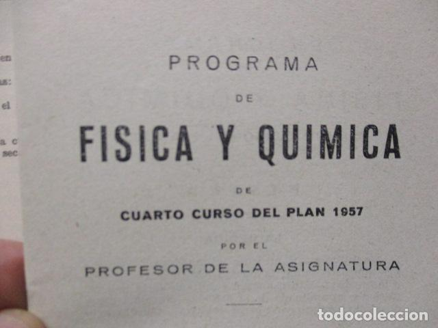 Libros de segunda mano de Ciencias: FISICA Y QUIMICA (CUARTO CURSO DEL BACHILLERATO ELEMENTAL PLAN 1957). - Foto 15 - 160431918