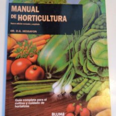 Libros de segunda mano: MANUAL DE HORTICULTURA, HESSAYON, EDITORIAL BLUME. Lote 160462902