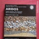Libros de segunda mano: ÁRIDOS. ÁRIDOS NATURALES Y DE MACHAQUEO PARA LA CONSTRUCCIÓN-. Lote 160523246