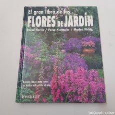 Libros de segunda mano: EL GRAN LIBRO DE LAS FLORES DE JARDIN - ARM07. Lote 160638600