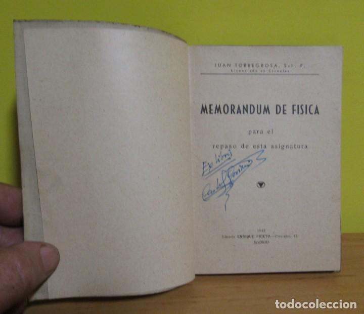 Libros de segunda mano de Ciencias: MEMORANDUM DE FISICA - J. TORREGROSA - LIBRERIA ENRIQUE PRIETO MADRID 1943 (SELLO LIBRERIA BASTINOS) - Foto 3 - 160649662
