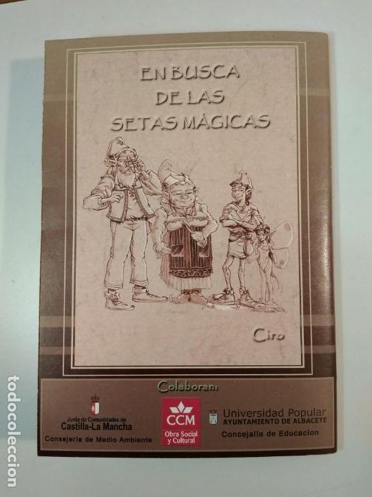 Libros de segunda mano: EN BUSCA DE LAS SETAS MÁGICAS. Cuento sobre duendes y setas, MARTÍNEZ-CIRO, Esther. Albacete - Foto 3 - 160709934