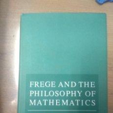 Libros de segunda mano de Ciencias: FREGE AND THE PHILOSOPHY OF MATHEMATICS MICHAEL D. RESNIK. Lote 160881090