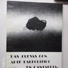 Libros de segunda mano: LAS CUEVAS CON ARTE PALEOLITICO EN CANTABRIA / DIFICIL. Lote 161024474