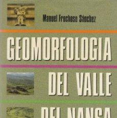 Libros de segunda mano: MANUEL FRECHOSO SANCHEZ. GEOMORFOLOGÍA DEL VALLE DEL NANSA (CANTABRIA). SANTANDER, 1990. Lote 161093134