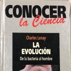 Libros de segunda mano: CONOCER LA CIENCIA. LA EVOLUCION DE LA BACTERIA DE UN HOMBRE. CHARLES LENAY. RBA EDITORES. . Lote 161235638