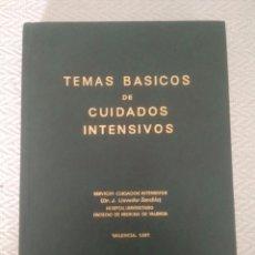Libros de segunda mano de Ciencias: TEMAS BÁSICOS DE CUIDADOS INTENSIVOS VALENCIA 1981 LLAVADOR SANCHÍS HOSPITAL VALENCIA. Lote 161236116