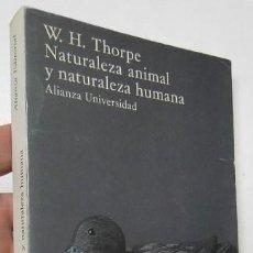 Libros de segunda mano: NATURALEZA ANIMAL Y NATURALEZA HUMANA - W.H. THORPE. Lote 161271126