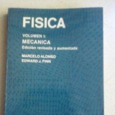 Libros de segunda mano de Ciencias: FÍSICA VOLUMEN I: MECÁNICA. MARCELO ALONSO. EDWARD J. FINN. Lote 161459902