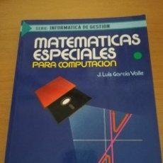 Libros de segunda mano de Ciencias: MATEMÁTICAS ESPECIALES PARA COMPUTACIÓN (J. LUIS GARCÍA VALLE) MCGRAW HILL. Lote 161461010