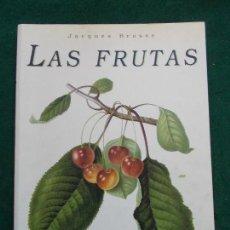Libros de segunda mano: LAS FRUTAS JACQUES BROSSE LÁMINAS MAGNIFICASÑ. Lote 161469482