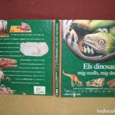 Livros em segunda mão: ELS DINOSAURES , MIG OCELL , MIG DRAGONS, 3D INTERACTIVO NATURA , EN CATALAN. Lote 161508154