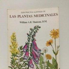 Libros de segunda mano: GUIA PRACTICA ILUSTRADA DE PLANTAS MEDICINALES - BLUME - 1981. Lote 161559254