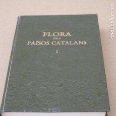 Libros de segunda mano: FLORA DELS PAISOS CATALANS. BARCELONA. 1984. TOMO I.. Lote 161687926