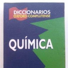 Libros de segunda mano de Ciencias: DICCIONARIO QUÍMICA - OXFORD-COMPLUTENSE - NUEVO. Lote 189537132