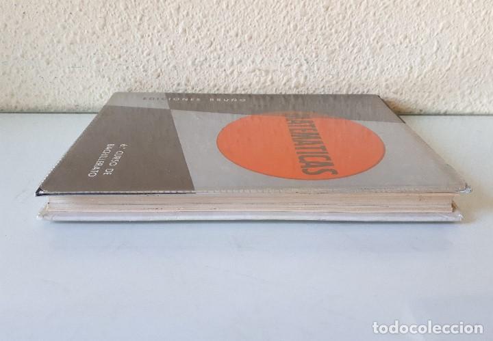 Libros de segunda mano de Ciencias: MATEMÁTICAS 6 CURSO DE BACHILLERATO (PLAN 1957) / EDICIONES BRUÑO 1965 - Foto 4 - 162474166