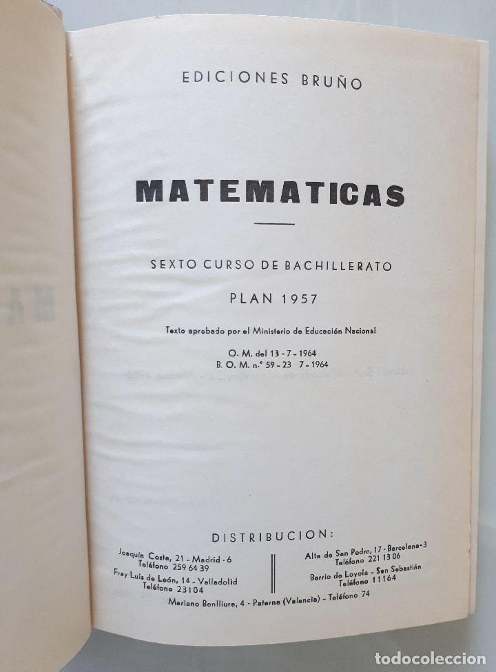 Libros de segunda mano de Ciencias: MATEMÁTICAS 6 CURSO DE BACHILLERATO (PLAN 1957) / EDICIONES BRUÑO 1965 - Foto 5 - 162474166