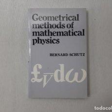 Libros de segunda mano de Ciencias: GEOMETRICAL METHODS OF MATHEMATICAL PHYSICS POR BERNARD F. SCHUTZ (1980) - SCHUTZ, BERNARD F.. Lote 162527858