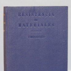 Libros de segunda mano de Ciencias: RESISTENCIA DE MATERIALES. TIMOSHENKO. TOMO I. Lote 162713106