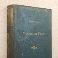 Libros de segunda mano de Ciencias: INTRODUCCIÓN A LA MECÁNICA FÍSICA - PALACIOS, JULIO. Lote 162718876