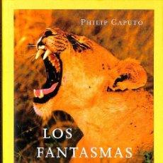 Livres d'occasion: LOS FANTASMAS DE TSAVO. Lote 162756052