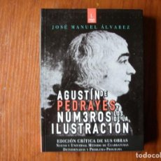 Livres d'occasion: LIBRO AGUSTÍN DE PEDRAYES Y LOS NÚMEROS DE LA ILUSTRACIÓN. Lote 162786446