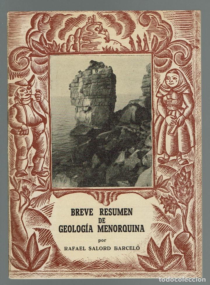 BREVE RESUMEN DE GEOLOGÍA MENORQUINA, POR RAFAEL SALORD BARCELÓ. AÑO 1955. (MENORCA.11.7) (Libros de Segunda Mano - Ciencias, Manuales y Oficios - Paleontología y Geología)