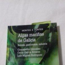 Libros de segunda mano: ALGAS MARIÑAS DE GALICIA. Lote 163404390