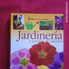 Libros de segunda mano: JARDINERÍA Y PLANTAS DE INTERIOR (ENCICLOPEDIA DE JARDINERÍA)-SUSAETA.. Lote 163494546