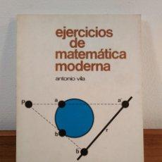 Libros de segunda mano de Ciencias: EJERCICIOS DE MATEMÁTICA MODERNA. C.O.U. VILA, ANTONIO. ISBN 843160381X.. Lote 163587698