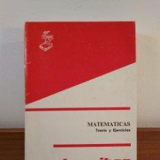 Libros de segunda mano de Ciencias: MATEMÁTICAS. TEORÍA Y EJERCICIOS. VV.AA. EDITA TECNIBAN, MADRID, 1974. ISBN 8430802061.. Lote 163613362