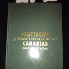 Gebrauchte Bücher - ESTUDIO SOBRE LA VEGETACION Y FLORA FORESTAL DE LAS CANARIAS OCCIDENTALES - 163620649