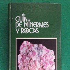 Libros de segunda mano: GUIA DE MINERALES Y ROCAS / GRIJALBO. 1985. Lote 163703562