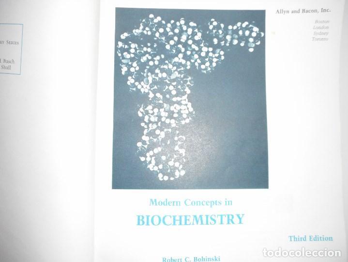 Libros de segunda mano de Ciencias: ROBERT C. BOHINSKI Modern Concepts in Biochemistry.3ª Edition Y94009 - Foto 2 - 163717622