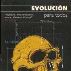 Libros de segunda mano: EVOLUCIÓN PARA TODOS - EVANS, DYLAN & SELINA, HOWARD 2005. Lote 164060050