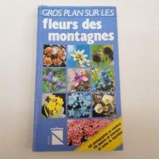 Libros de segunda mano: FLEURS DES MONTAGNES- FLORES MONTES - TDK7. Lote 164205608