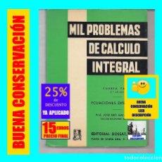 Libros de segunda mano de Ciencias: MIL PROBLEMAS DE CÁLCULO INTEGRAL 4ª PARTE ECUACIONES DIFERENCIALES - JOSÉ LUIS MATAIX PLANA - 15 €. Lote 164328558