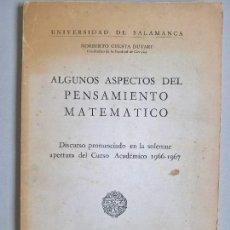 Libros de segunda mano de Ciencias: ALGUNOS ASPECTOS DEL PENSAMIENTO MATEMÁTICO. NORBERTO CUESTA DUTARI.. Lote 164360502