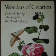 Libros de segunda mano: RAY DESMOND. WONDERS OF CREATION. NATURAL HISTORY DRAWINGS IN THE BRITISH LIBRARY. 1986 + EX-LIBRIS. Lote 164596210