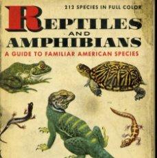 Libros de segunda mano: REPTILES AND AMPHIBIANS. A GUIDE TO FAMILIAR AMERICAN SPECIES. 1956.. Lote 164596486