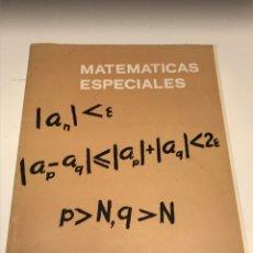 Libros de segunda mano de Ciencias: MATEMATICAS ESPECIALES. Lote 164622565