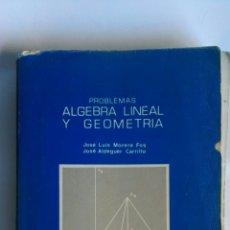 Libros de segunda mano de Ciencias: ÁLGEBRA LINEAL Y GEOMETRÍA UNIVERSIDAD POLITÉCNICA DE VALENCIA. Lote 164629457
