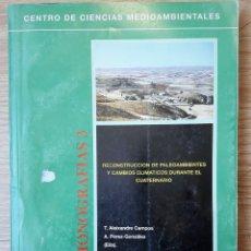 Libros de segunda mano: RECONSTRUCCIÓN DE PALEOAMBIENTES Y CAMBIOS CLIMÁTICOS DURANTE EL CUATERNARIO (CSIC 1995) SIN USAR. Lote 164637789