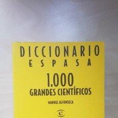 Libros de segunda mano de Ciencias: MANUEL ALFONSECA. DICCIONARIO ESPASA 1.000 GRANDES CIENTIFICOS. ESPASA. Lote 164670710