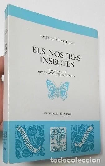 ELS NOSTRES INSECTES - JOAQUIM VILARRÚBIA (Libros de Segunda Mano - Ciencias, Manuales y Oficios - Biología y Botánica)