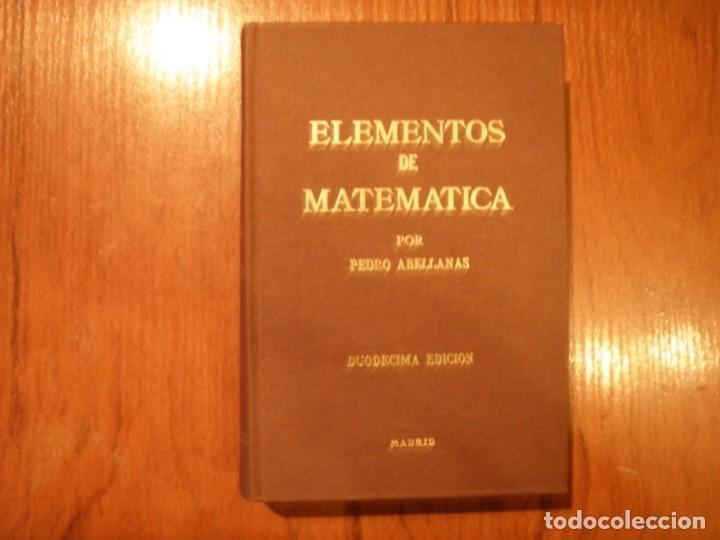 LIBRO ELEMENTOS DE MATEMÁTICAS PEDRO ABELLANAS (Libros de Segunda Mano - Ciencias, Manuales y Oficios - Física, Química y Matemáticas)
