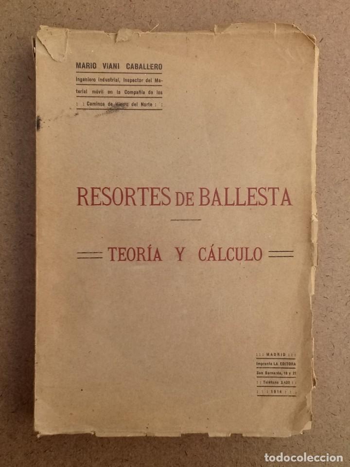 RESORTES DE BALLESTA FERROCARRILES MARIO VIANI 1914 (Libros de Segunda Mano - Ciencias, Manuales y Oficios - Física, Química y Matemáticas)