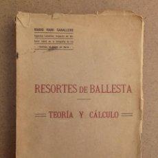 Libros de segunda mano de Ciencias: RESORTES DE BALLESTA FERROCARRILES MARIO VIANI 1914. Lote 164913466